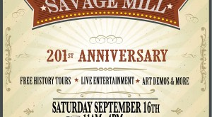 Celebrate Savage Mill's 201st Anniversary!!!