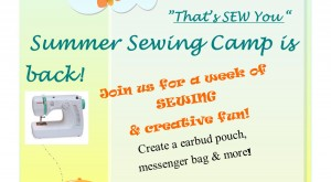 """""""That's Sew You"""" Summer Camp!"""