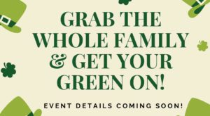 St. Patrick's Day Family Festival – March 16th!