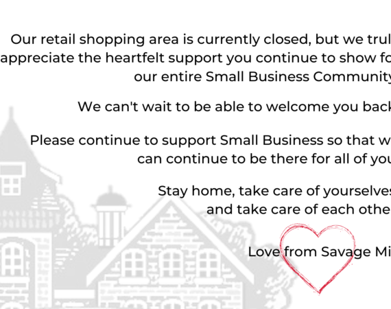 Love from Savage Mill